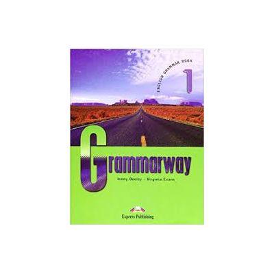 Grammarway 1 SB, clasa a V-a. Curs de gramatica engleza Grammarway 1