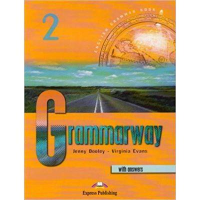 Grammarway 2 SB with answers, clasa a VI-a. Curs de gramatica engleza Grammarway cu raspunsuri