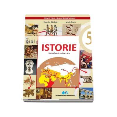 Istorie manual pentru clasa a V-a (Contine editie digitala) - Valentin Balutoiu - Balutoiu, Valentin