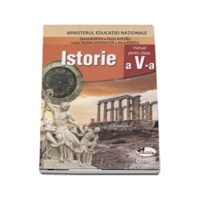Istorie, manual pentru clasa a V-a - Doina Burtea (Contine si editia digitala) - Burtea, Doina