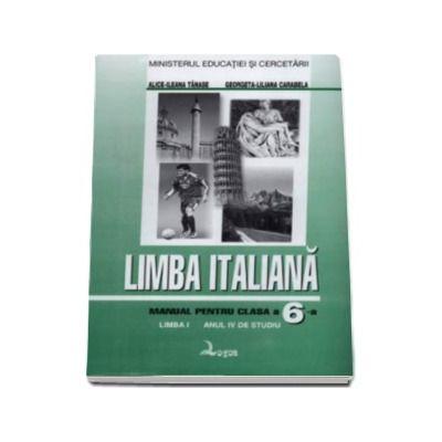 Limba italiana. Manual pentru clasa a VI-a - Limba moderna I, anul IV de studiu