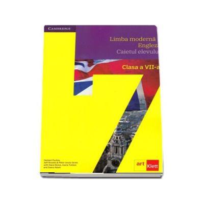 Limba moderna 1, limba engleza. Caietul elevului pentru clasa a VII-a