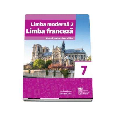 Limba moderna 2. Limba Franceza, manual pentru clasa a VII-a