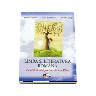 Limba si literatura romana, caiet elevului pentru clasa a VI-a
