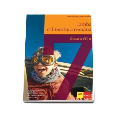 Limba si literatura romana. Manual pentru clasa a VII-a - Samihaian, Florentina