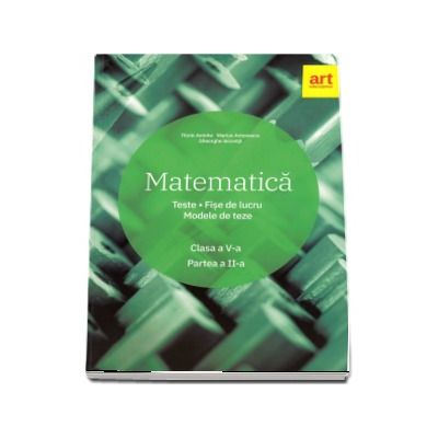 Matematica. Clasa a V-a. Semestrul al II-lea