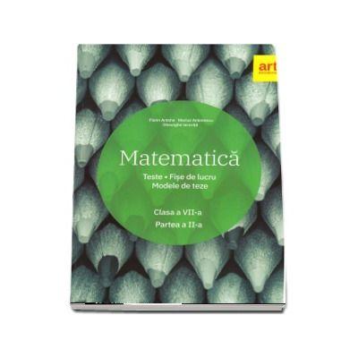 Matematica. Clasa a VII-a. Semestrul al II-lea.