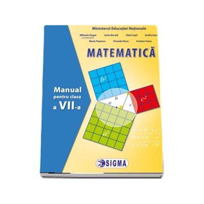 Matematica. Manual pentru clasa a VII-a - Singer, Mihaela