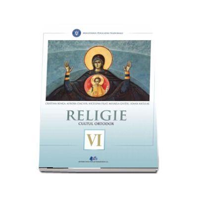 Religie, cultul ortodox. Manual pentru clasa a VI-a