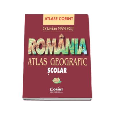 Romania. Atlas geografic scolar (Octavian Mandrut) - Mandrut, Octavian
