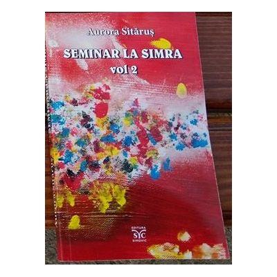 Seminar la Simra vol. 2