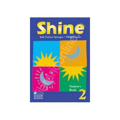 Shine Level 2 Students Book. Manual de limba engleza pentru clasa a VII-a