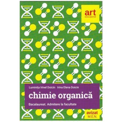 Chimie organica - Bacalaureat - Admitere la facultate - Luminita Irinel Doicin
