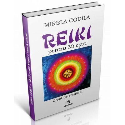 Reiki pentru Maeștri – Caiet de seminar