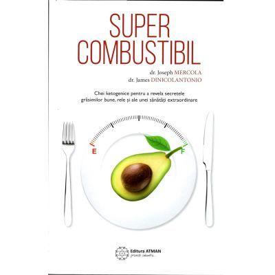 Supercombustibil Chei ketogenice pentru a revela secretele grăsimilor bune, rele și ale unei sănătăți extraordinare