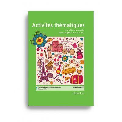 Vocabulaire. Activités thématiques pentru clasele 5-6