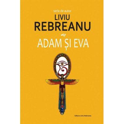 Adam si Eva – Liviu Rebreanu