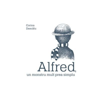 Alfred, un monstru mult prea simplu