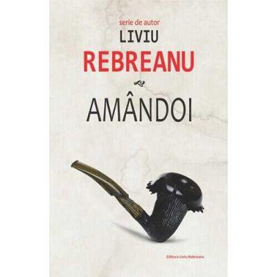 Amandoi-Liviu Rebreanu