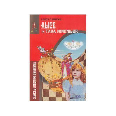 ALICE in Tara Minunilor - Lewis Carroll