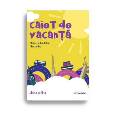 Caiet de vacanță – clasa a III-a