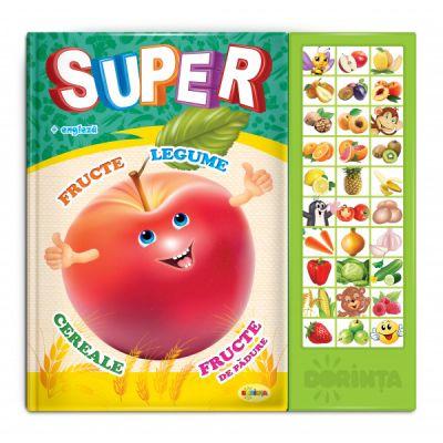 Carte cu sunete - Super fructe, legume,...(romana + engleza)