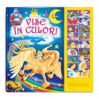 Carte cu sunete - Vise in culori