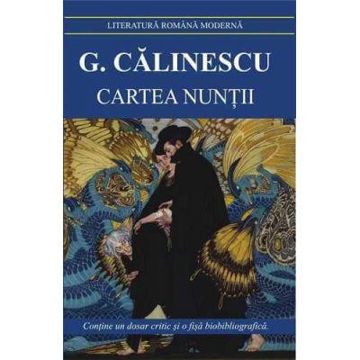 Cartea nuntii-George Calinescu