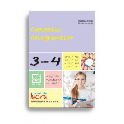 Caruselul ortogramelor pentru clasele a III-a și a IV-a