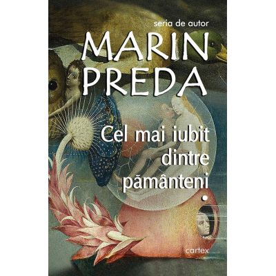 Cel mai iubit dintre pamanteni-Marin Preda