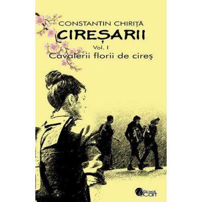 Ciresarii (5 vol.)-Constantin Chirita