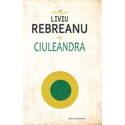 Ciuleandra-Liviu Rebreanu