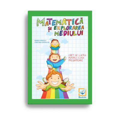 Matematică și explorarea mediului – caiet de lucru pentru clasa pregătitoare