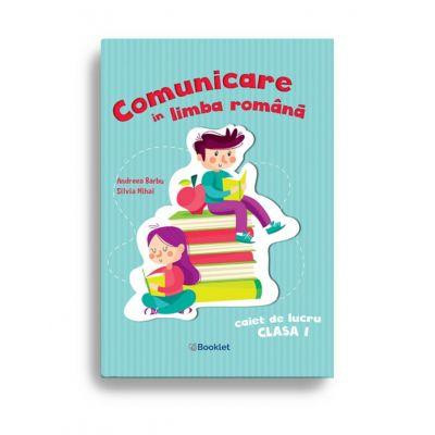 Comunicare în limba română – Caiet de lucru clasa I