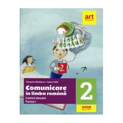Comunicare în LIMBA ROMÂNĂ. Caiet de lucru. Clasa a II-a. Partea I