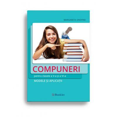 Compuneri pentru clasele a V-a și a VI-a – modele și aplicații