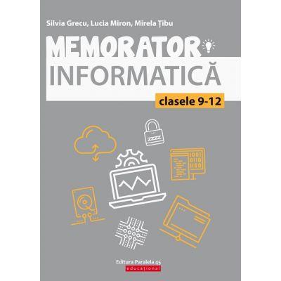 Memorator de informatică pentru clasele IX-XII. Limbajul C++
