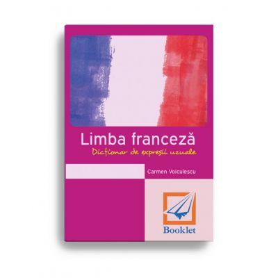 Limba franceză. Dicționar de expresii uzuale (memorator)