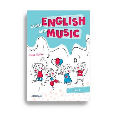 Learn English with music – Caiet de lucru pentru clasa I