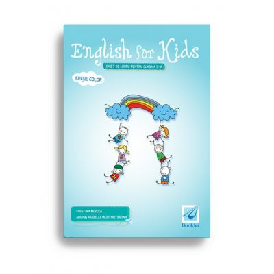 English for kids – caiet de lucru pentru clasa a II-a
