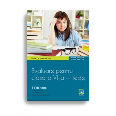 Evaluare pentru clasa a VI-a – teste. Limbă și comunicare. Limba engleză