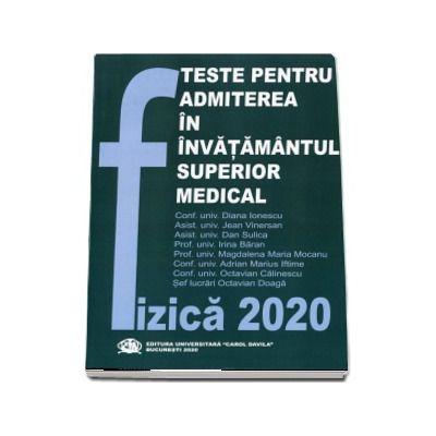 Fizica 2020, Teste pentru admiterea in invatamantul superior medical - Vinersan, Jean