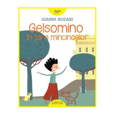 Gelsomino în țara mincinoșilor