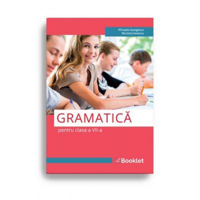 Limba romana. Gramatica pentru clasa a VII-a
