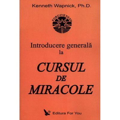 """Introducere generală la """"Cursul de miracole"""""""