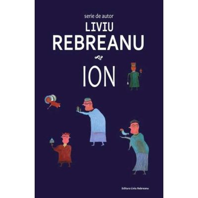 Ion – Liviu Rebreanu