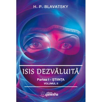 Isis dezvaluita vol II Partea I - Stiinta