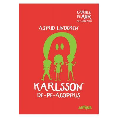 Karlsson de-pe-acoperiș - Cărțile de aur ale copilăriei