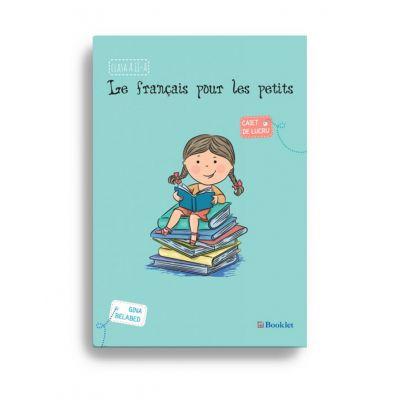 Le français pour les petits – caiet de lucru pentru clasa a II-a
