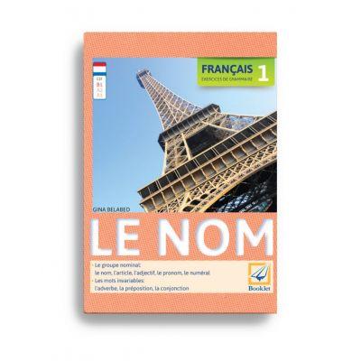 Français 1. Exercices de grammaire – Le nom